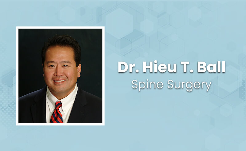 Dr. Hieu T. Ball, spine surgeon at CalSpine MD in san ramon ca